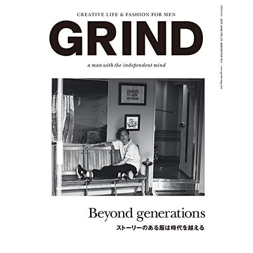 GRIND(グラインド) 2017年 06 月号 [雑誌] (Beyond generations ストーリーのある服は時代を越える)