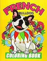 French Bulldog Coloring Book
