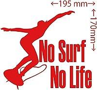 カッティングステッカー No Surf No Life (サーフィン)・1 約170mm×約195mm レッド 赤