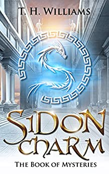 Sidon Charm - The Book of Mysteries by [Williams, Trent]