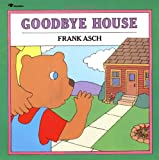 Goodbye House (Moonbear Books)