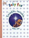 Twinkle Twinkle: Little Star (Dk Baby)