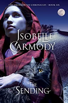 The Sending: The Obernewtyn Chronicles Volume 6: The Obernewtyn Chronicles Book 6 by [Carmody, Isobelle]