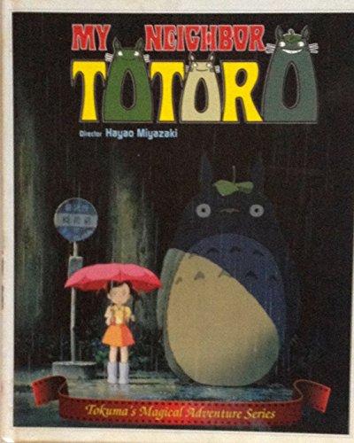 My neighbor Totoro (Tokuma's magical adventure series)