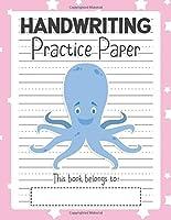 Handwriting Practice Paper: Notebook - Blank Writing Sheets Pre-K Kindergarten Preschool & Up - Blue Octopus Pink (Dashed Center Line Penmanship Book for Students)