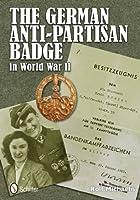 The German Anti-Partisan Badge in World War II