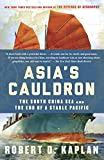 Asia's Cauldron: The South China Sea and the End of a Stable Pacific (English Edition) 画像