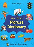 My First Picture Dictionary: English-Bengali with Over 1000 Words 2017