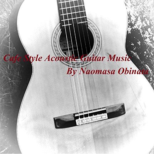 カフェスタイル・アコースティックギターミュージック