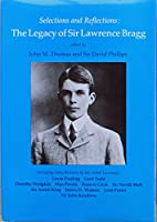 Legacy of Lawrence Bragg