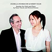 Franck & Strauss: Sonatas for Violin and Piano by Arabella Steinbacher (2014-09-09)