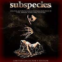 Subspecies Soundtrack by Aman Folk Orchestra (2015-05-03)
