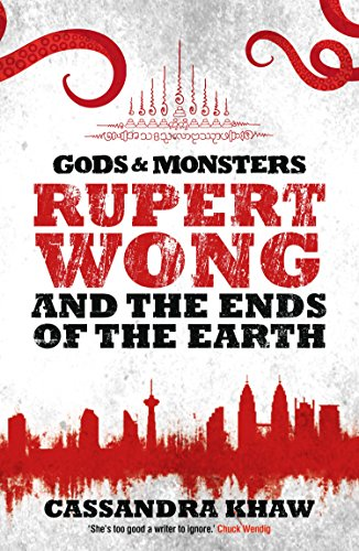Rupert Wong and the Ends of the Earth (Gods and Monsters: Rupert Wong Book 2) (English Edition)の詳細を見る