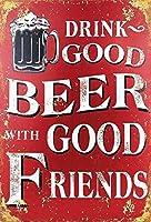 良い友達と一緒に良いビールを飲みながらティンサイン
