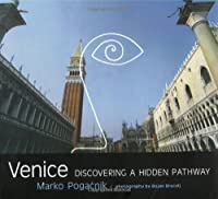 Venice: Discovering a Hidden Pathway