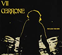 Cerrone VII - You Are..