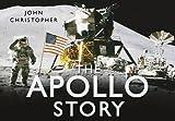 The Apollo Story (Story (History Press))