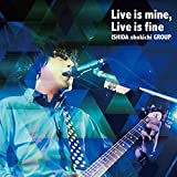 Live is mine,Live is fine [DVD] 画像