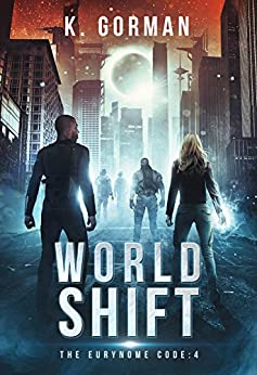 World Shift (The Eurynome Code Book 4) by [Gorman, K.]
