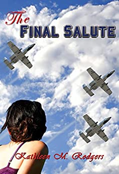 The Final Salute by [Rodgers, Kathleen M.]