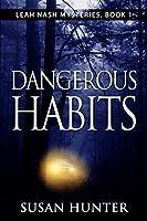 Dangerous Habits (Leah Nash Mysteries)