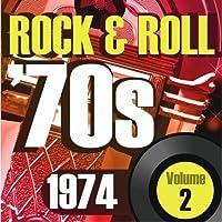 Rock & Roll 70s -1974 Vol.2 [並行輸入品]