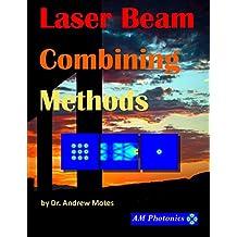 Laser Beam Combining Methods