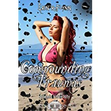 Compounding Traumas (Artemis University Book 6)