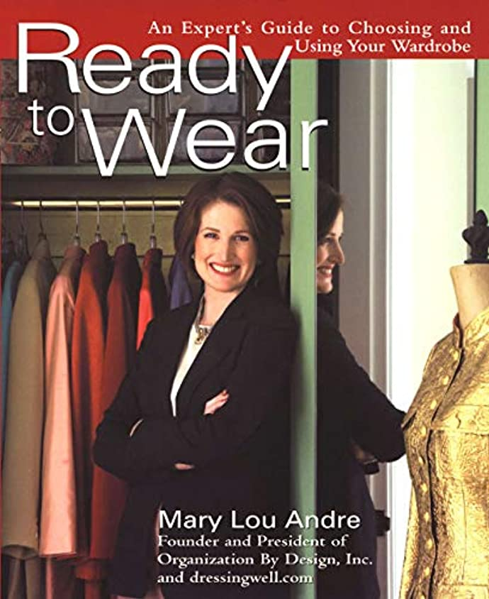 Ready To Wear: An Expert's Guide to Choosing and Using Your Wardrobe (English Edition)