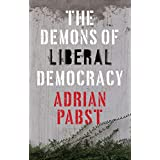 The Demons of Liberal Democracy