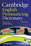 Cambridge English Pronouncing Dictionary with CD-ROM. 18th ed.