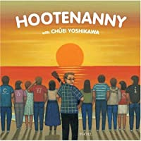 Hootenanny with 吉川忠英
