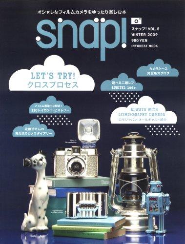 Snap! VOL.5(WINTER 2009)~オシャレなフィルムカメラをゆったり楽しむ本~ (INFOREST MOOK)の詳細を見る
