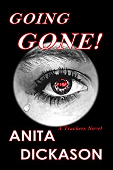 Going Gone!: A Trackers Novel by [Dickason, Anita]
