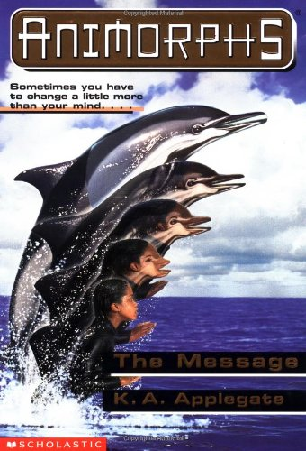The Message (Animorphs)の詳細を見る