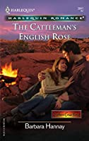 The Cattleman's English Rose (HARLEQUIN ROMANCE: Southern Cross Ranch)
