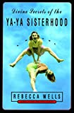 Divine Secrets of the Ya-Ya Sisterhood Low Price