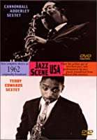 Cannonball Adderley Sextet & Teddy Edwards [DVD]