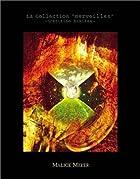La Collection merveilles -L'edition Limitee-(完全限定生産 オルゴール付超豪華仕様BOX)()