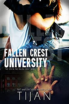 Fallen Crest University (Fallen Crest Series Book 5) by [Tijan]