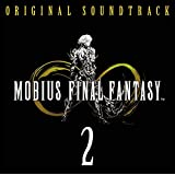 MOBIUS FINAL FANTASY Original Soundtrack 2/メビウス ファイナルファンタジー サウンドトラック 2(CD3枚組)