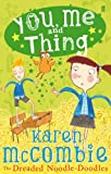 You, Me and Thing 2: The Dreaded Noodle-Doodles (English Edition)