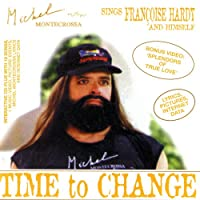 Time To Change - Michel sings Francoise Hardy