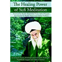 Healing Power of Sufi Meditation