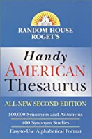 Random House Roget's Handy American Thesaurus: Second Edition (Handy Reference Series)