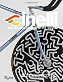 Cinelli: The Art and Design of the Bicycle
