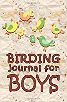 Birding For Boys: 6x9 Matte Paperback Fill-In-The-Blanks Journal Notebook Logbook Field Book For Birding And Twitchers