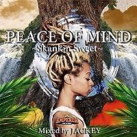 Peace of mind - Skankin Sweet -