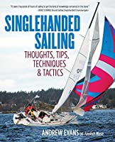 Singlehanded Sailing: Thoughts Tips Techniques & Tactics【洋書】 [並行輸入品]