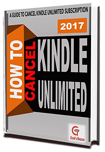 Cancel Amazon Kindle Unlimited: How to Cancel Kindle Unlimited Membership : Cancel Kindle Unlimited Subscription (Updated Version) (H2 Series Book 1) (English Edition)